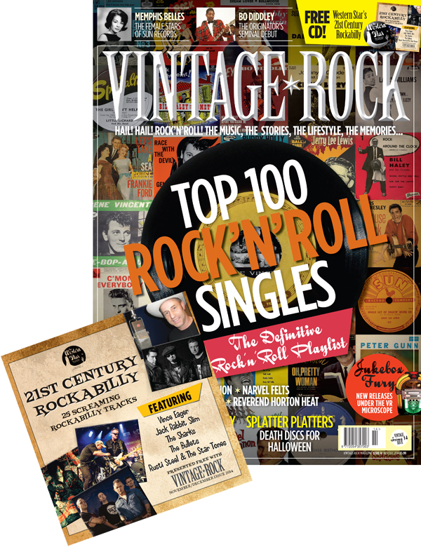 Vintage Rock Issue 14 Out Now! With FREE 21st Century Rockabilly CD!