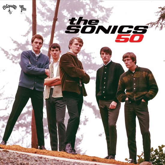 Long live Vinyl – Album Of The Week: The Sonics – 50