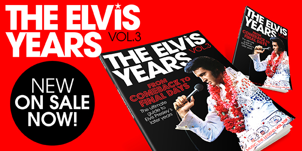 The Elvis Years Vol. 3 is now on sale!