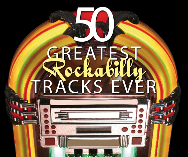 Issue 1: 50 Greatest Rockabilly Tracks Playlist