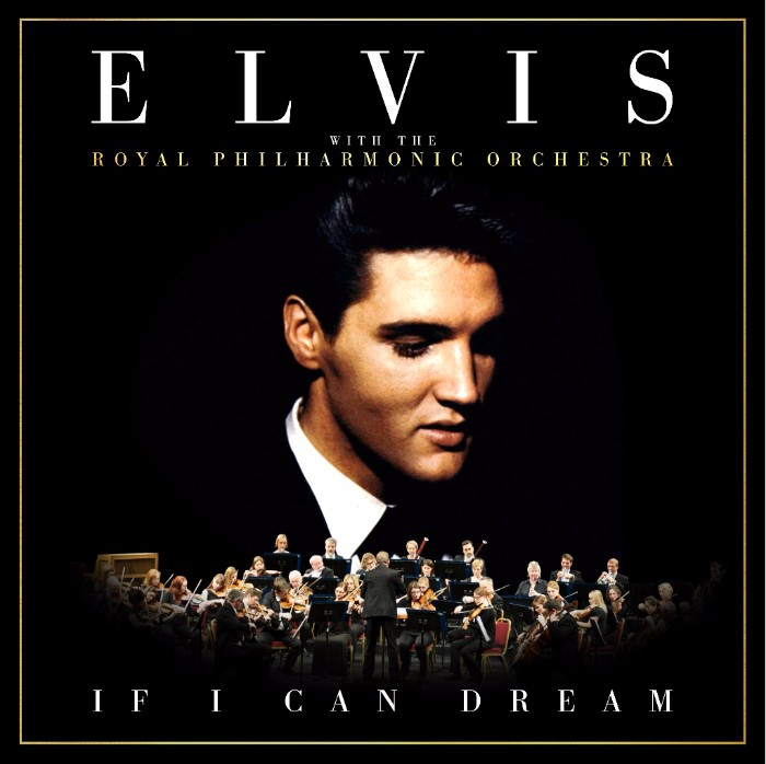Elvis Presley with the Royal Philharmonic Orchestra 'If I Can Dream' UK Tour