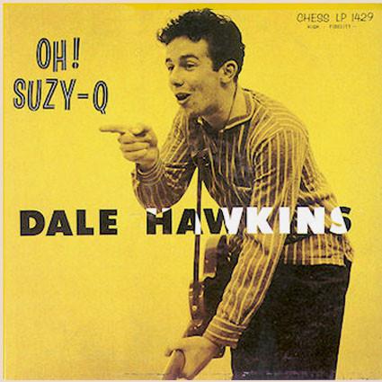 Classic Album: Dale Hawkins – Oh! Suzy-Q